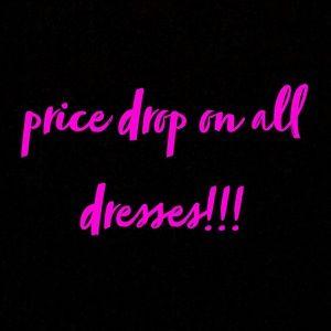 Dresses & Skirts - dresses gotta go!!